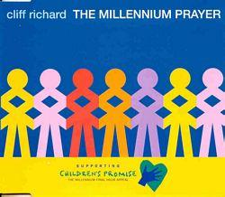 The Millennium Prayer 1999 charity single by Cliff Richard