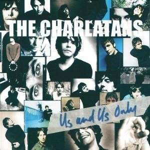 <i>Us and Us Only</i> 1999 studio album by The Charlatans