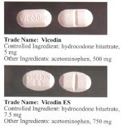 Two variations of Vicodin, with different amounts of hydrocodone / paracetamol (acetaminophen) in each