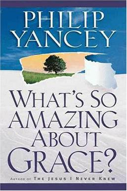 what s so amazing about grace book What's so amazing about grace is a 1997 book by philip yancey, an american journalist and editor-at-large for christianity today the book examines grace in.