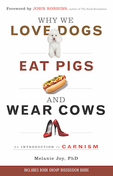 Why We Love Dogs Eat Pigs And Wear Cows Wikipedia