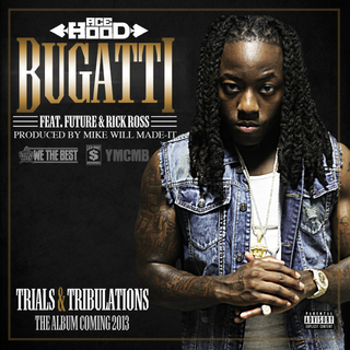 Ace Hood featuring Future and Rick Ross — Bugatti (studio acapella)