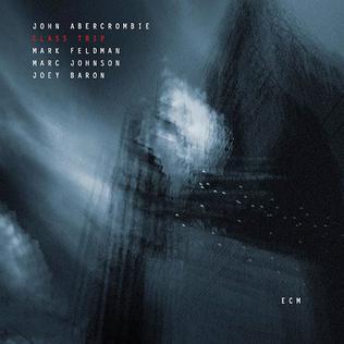 <i>Class Trip</i> (album) 2004 studio album by John Abercrombie