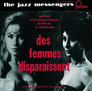 <i>Des Femmes Disparaissent</i> (soundtrack) 1959 soundtrack album by Art Blakey and The Jazz Messengers