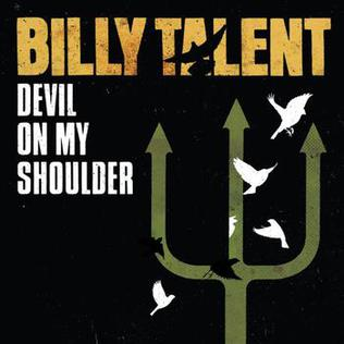 Devil on My Shoulder 2009 single by Billy Talent
