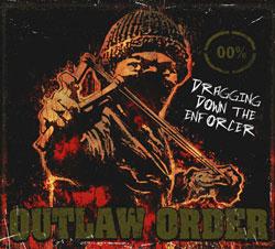 <i>Dragging Down the Enforcer</i> 2008 studio album by Outlaw Order