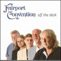 Fairport Convention Off The Desk1.jpg