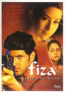 <i>Fiza</i> 2000 Indian film directed by Khalid Mohammed