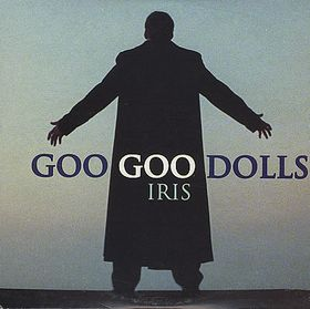Iris (song) 1998 song by Goo Goo Dolls