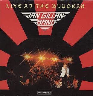 Live At The Budokan Ian Gillan Band Album Wikipedia