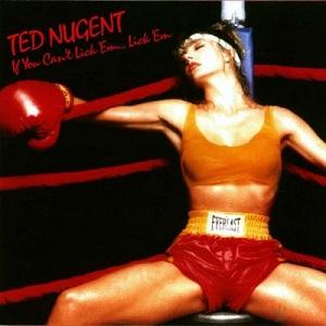 <i>If You Cant Lick Em...Lick Em</i> 1988 studio album by Ted Nugent