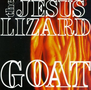 <i>Goat</i> (album) 1991 studio album by The Jesus Lizard