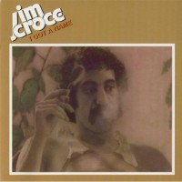 Jim Croce - I Got a Name.jpg