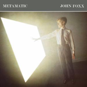 <i>Metamatic</i> 1980 studio album by John Foxx