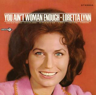 Loretta Lynn-You Ain't Woman Enough.jpg