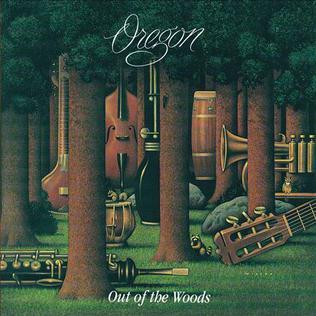 <i>Out of the Woods</i> (Oregon album) 1978 studio album by Oregon