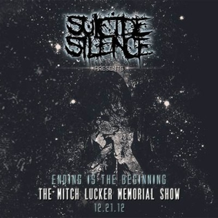 <i>Ending Is the Beginning: The Mitch Lucker Memorial Show</i> 2014 video by Suicide Silence