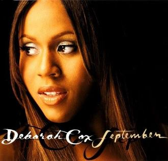 September Deborah Cox Song Wikipedia So i placed my heart under lock and key to take some time and take care of me but i turn around and you're standing here. september deborah cox song wikipedia