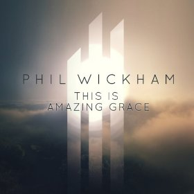 This Is Amazing Grace 2013 single by Phil Wickham