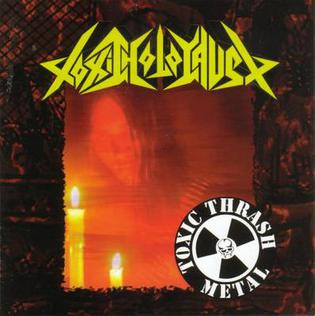 <i>Toxic Thrash Metal</i> 2004 compilation album by Toxic Holocaust