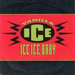 Ice Ice Baby 1990 song by Vanilla Ice