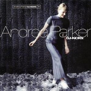 <i>DJ-Kicks: Andrea Parker</i> 1998 compilation album by Andrea Parker