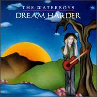 Dream Harder Waterboys Album Cover.jpg