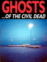 Ghosts of the Civil Dead.jpg