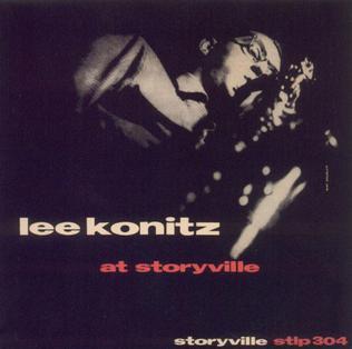 <i>Lee Konitz at Storyville</i> 1954 live album by Lee Konitz