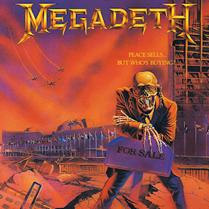 <i>Peace Sells... but Whos Buying?</i> 1986 studio album by Megadeth