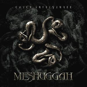 <i>Catch Thirtythree</i> album by Meshuggah