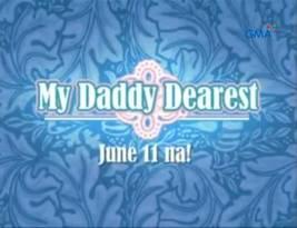 <i>My Daddy Dearest</i> 2012 Philippine television series