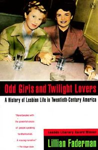 <i>Odd Girls and Twilight Lovers</i> book by Lillian Faderman