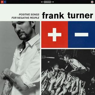Ahora sí: FRANK TURNER - Página 3 Positive_Songs_for_Negative_People