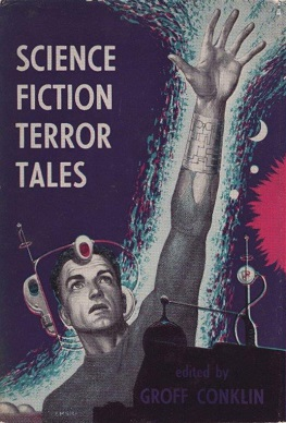 <i>Science Fiction Terror Tales</i> book by Groff Conklin