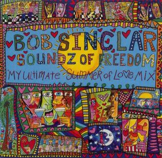 <i>Soundz of Freedom</i> 2007 remix album by Bob Sinclar