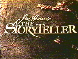 Picture of a TV show: Jim Henson's The Storyteller