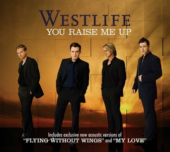 You rise me up - Westlife