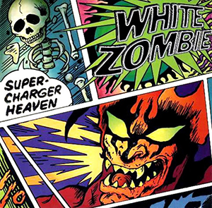 Super-Charger Heaven 1996 single by White Zombie