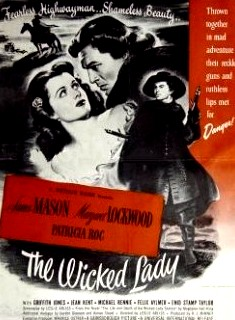 <i>The Wicked Lady</i> 1945 film by Leslie Arliss