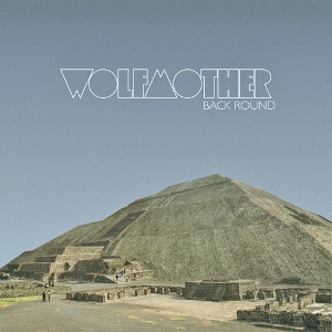 Back Round single by Wolfmother