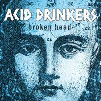 <i>Broken Head</i> (album) 2000 studio album by Acid Drinkers