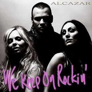 We Keep on Rockin 2008 single by Alcazar
