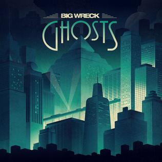 <i>Ghosts</i> (Big Wreck album) 2014 studio album by Big Wreck