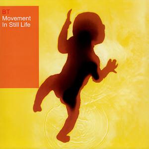 <i>Movement in Still Life</i> 1999 studio album by BT