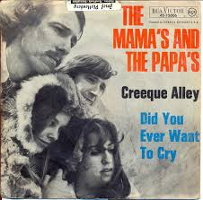 Creeque Alley 1967 single by The Mamas & the Papas