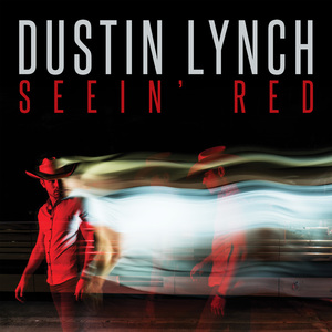 Seein' Red (Dustin Lynch song) - Wikipedia