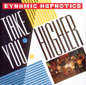 take you higher dynamic hepnotics album wikipedia