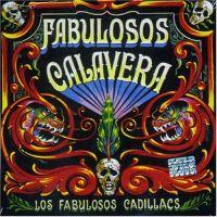 <i>Fabulosos Calavera</i> album by Los Fabulosos Cadillacs