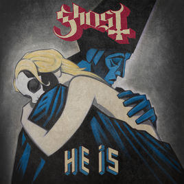 He Is (Ghost song)